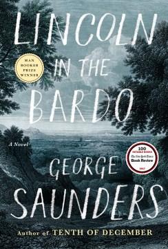 Lincoln in the Bardo : a novel book cover