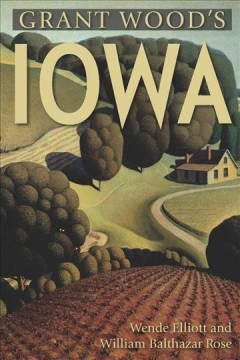 Grant Wood's Iowa : a visitor's guide book cover