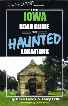 The Iowa road guide to haunted locations book cover