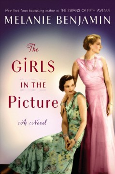 The girls in the picture : a novel book cover