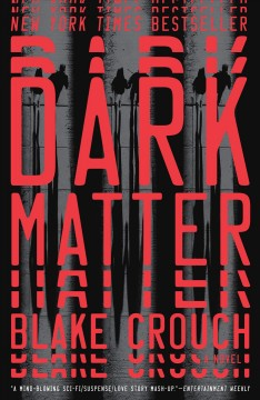 Dark matter : a novel book cover