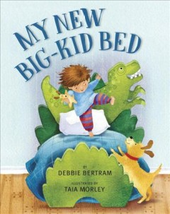 My new big kid bed book cover