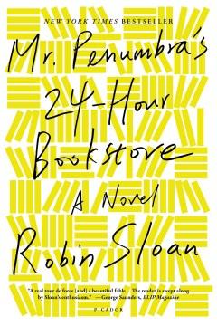 Mr. Penumbra's 24-hour bookstore book cover