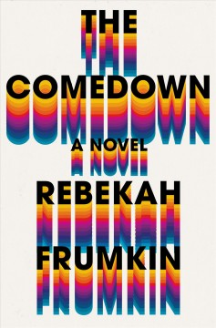 The comedown : a novel book cover