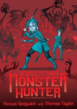 Scarlett Hart : monster hunter book cover