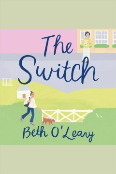 The switch : A Novel book cover