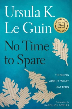 No time to spare : thinking about what matters book cover