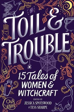 Toil & trouble : 15 tales of women & witchcraft book cover