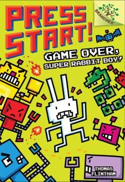 Game over, Super Rabbit Boy! book cover