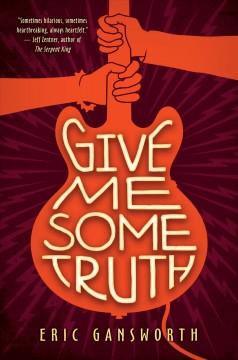 Give me some truth : a novel with paintings book cover