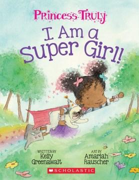 I am a super girl! book cover