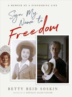 Sign my name to freedom : a memoir of a pioneering life book cover