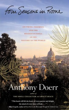 Four Seasons in Rome : on twins, insomnia, and the biggest funeral in the history of the world book cover