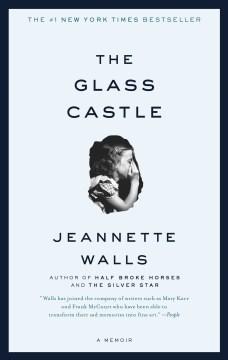 The glass castle : a memoir book cover