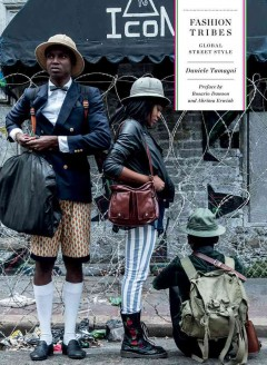 Fashion tribes : global street style book cover