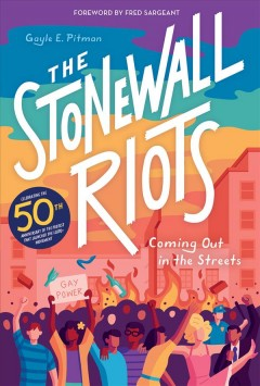 The Stonewall Riots : coming out in the streets book cover