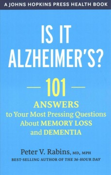 Is it Alzheimer's? : 101 answers to your most pressing questions about memory loss and dementia book cover