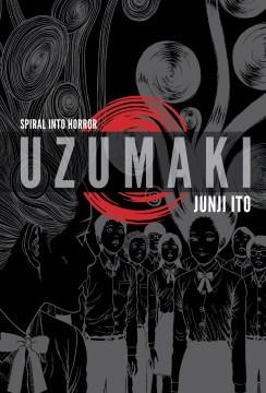 Uzumaki : spiral into horror book cover