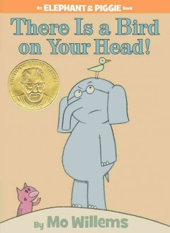 There is a bird on your head! book cover