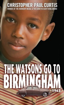 The Watsons go to Birmingham--1963 book cover