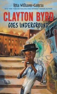Clayton Byrd goes underground book cover