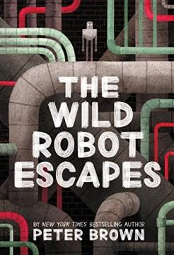 The wild robot escapes book cover