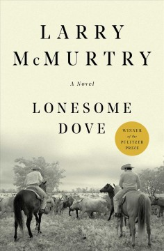 Lonesome Dove : a novel book cover