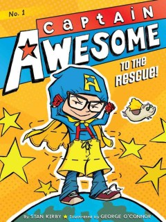 Captain Awesome to the rescue! book cover