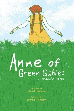 Anne of Green Gables : a graphic novel book cover