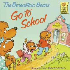 Catalog record for The Berenstain bears go to school