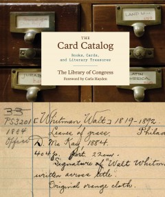 The card catalog : books, cards, and literary treasures book cover