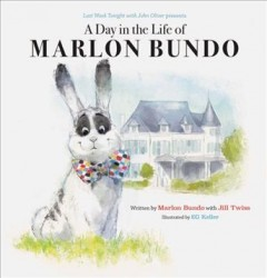 Last week tonight with John Oliver presents a day in the life of Marlon Bundo book cover