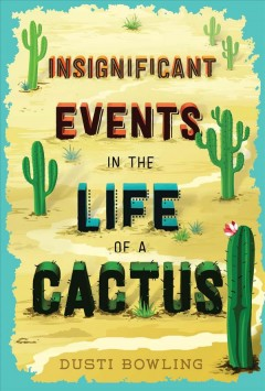 Insignificant events in the life of a cactus book cover