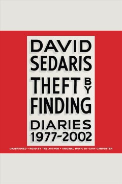 Theft by finding : diaries 1977-2002 book cover