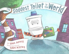 The saddest toilet in the world book cover