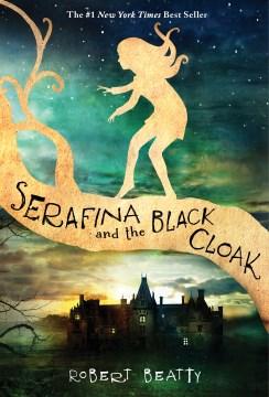 Serafina and the black cloak book cover