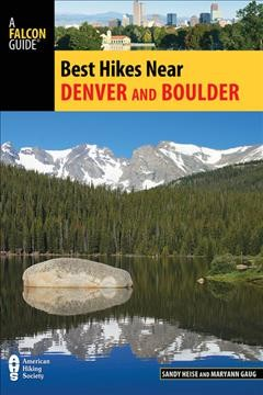 Best hikes near Denver and Boulder. book cover