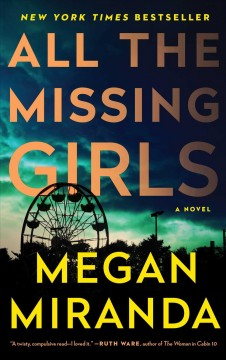All the missing girls : a novel book cover