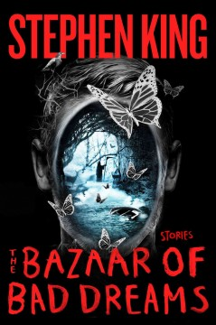 The bazaar of bad dreams : stories book cover