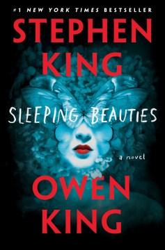 Sleeping beauties : a novel book cover