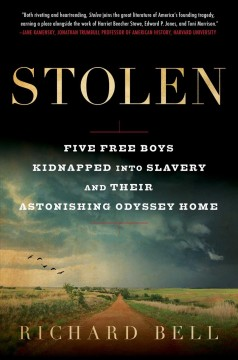 Stolen : five free boys kidnapped into slavery and their astonishing odyssey home book cover