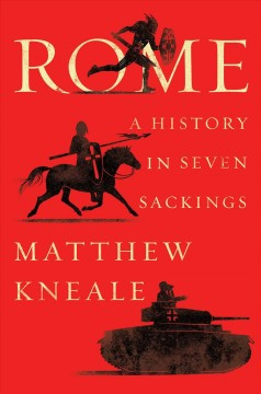 Rome : a history in seven sackings book cover