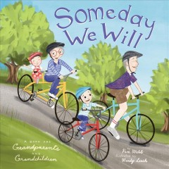 Someday we will : a book for grandparents and grandchildren book cover