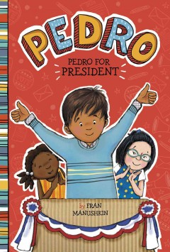 Pedro for president book cover