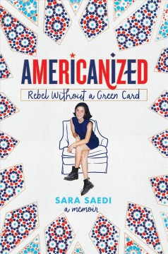 Americanized : rebel without a green card book cover
