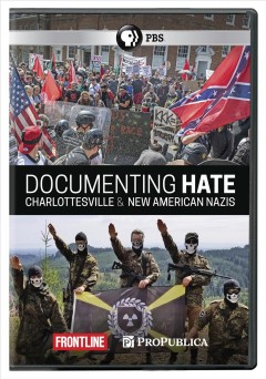 Catalog record for Documenting hate : Charlottesville & New American Nazis