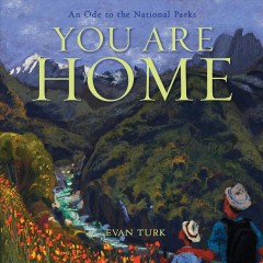 You are home : an ode to the National Parks book cover