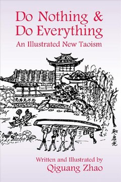 Do nothing & do everything : an illustrated new Taoism book cover