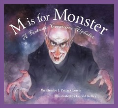 M is for monster : a fantastic creatures alphabet book cover