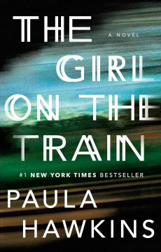 Catalog record for The girl on the train : a novel